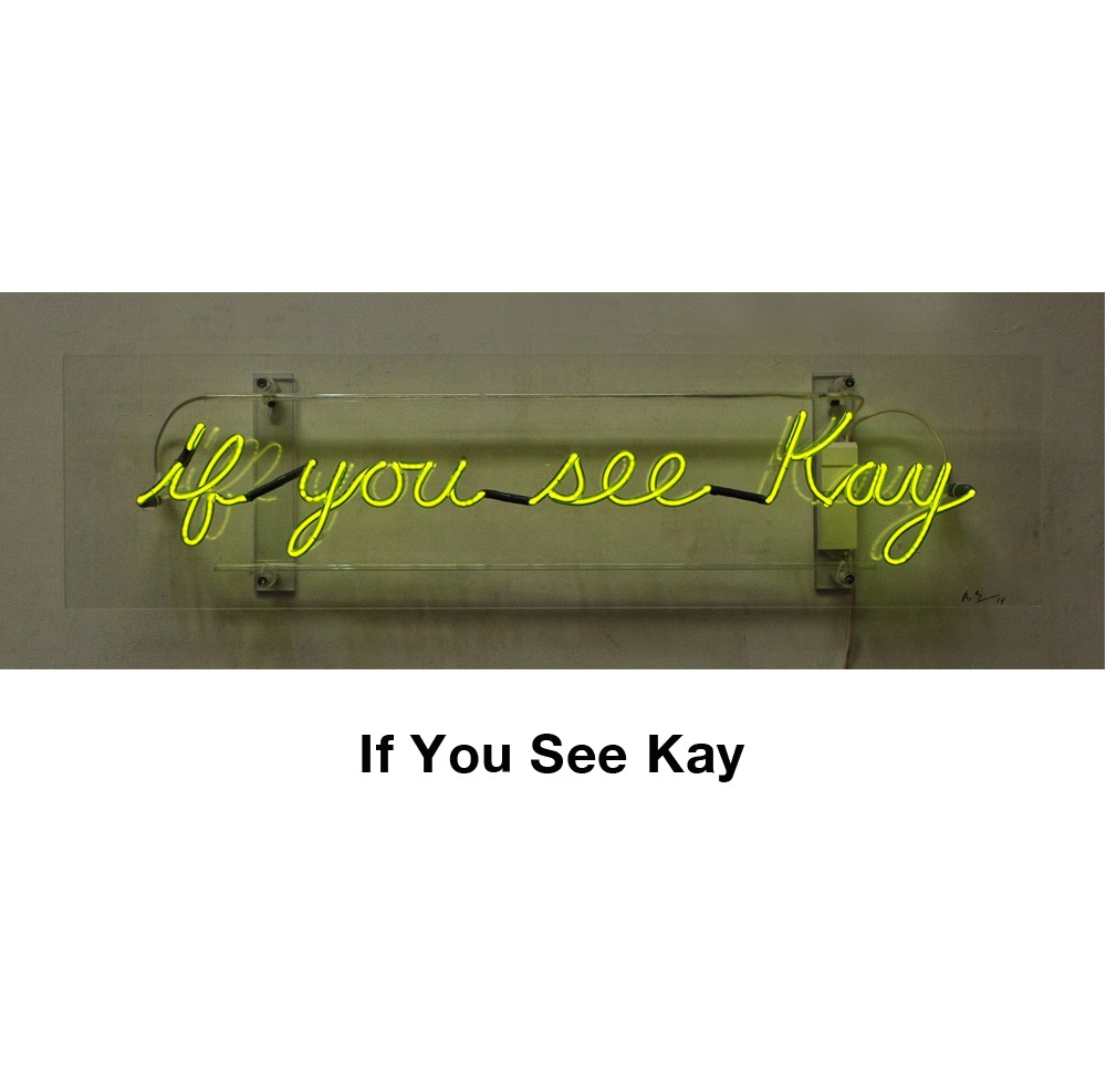 If You See Kay